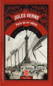 Рукопись романа «Париж в ХХ веке» более ста лет считалась утерянной.