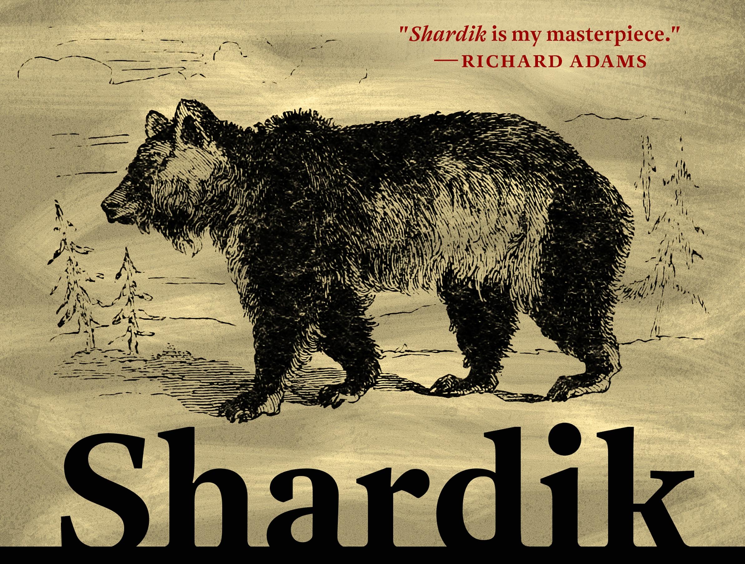 Ричард Адамс «Шардик»: отрывок изромана