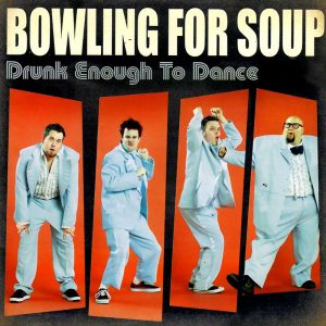 bowling-for-soup-drunk-enough-to-dance-800px[1]