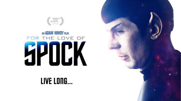 For the Love of Spock - документальный фильм о Споке