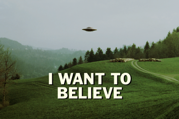 I want to belive