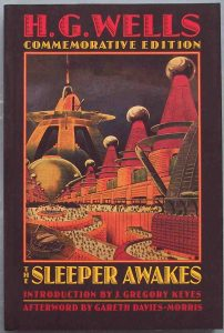 Герберт Уэллс «Когда спящий проснётся»