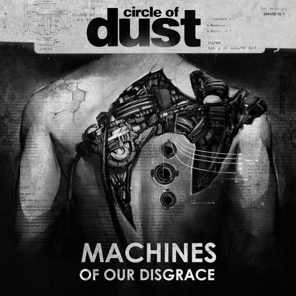 Circle of Dust Machines of Our Disgrace