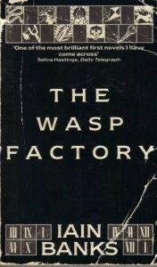 Iain M. Banks The Wasp Factory