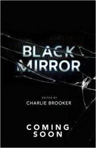 Сериал «Чёрное зеркало» станет книжной серией