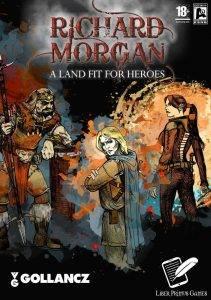 Ричард Морган «Страна, достойная своих героев»