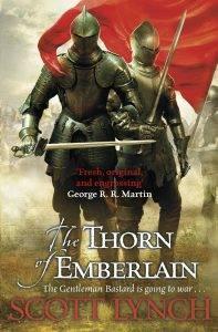 Скотт Линч «The Thorn of Emberlain»