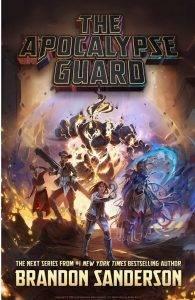 Брендон Сандерсон «The Apocalypse Guard»