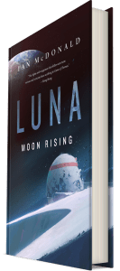 Йен Макдональд Luna: Moon Rising («Восхождение Луны»)