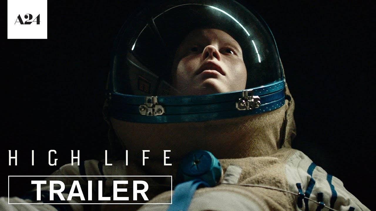Трейлер High Life — фильма про секретный эксперимент в космосе