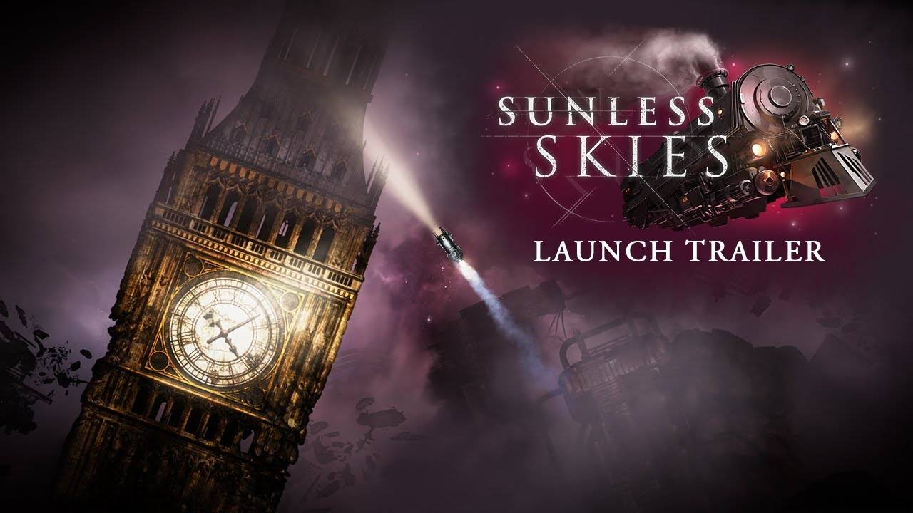 Релизный трейлер стимпанк-игры Sunless Skies —продолжения Sunless Sea