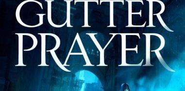 Гарет Райдер-Ханрахан The Gutter Prayer: отличный дебют в жанре тёмного фэнтези