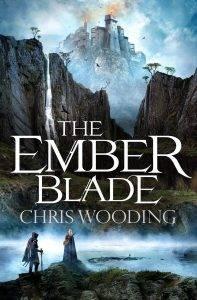 Крис Вудинг The Ember Blade: эпическое фэнтези в классическом стиле 1