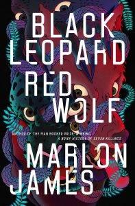 Black Leopard, Red Wolf Марлона Джеймса: фантастика с социальным высказыванием от лауреата Букера