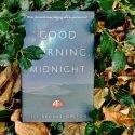 Мнение о сценарии «Доброе утро, полночь» (Good morning, midnight)