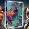 На CrowdRepublic стартовал проект по изданию на русском языке дополнения к Starfinder