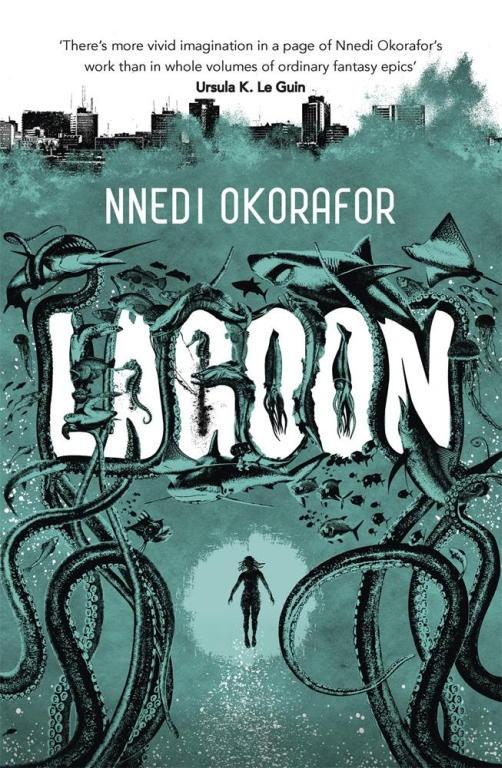 Ннеди Окорафор «Лагуна»