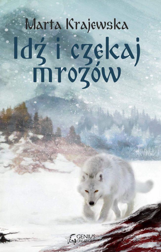 Читаем славянское фэнтези: Марта Краевская «Иди и жди морозов»